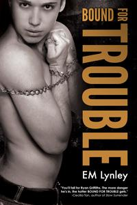 Review: Bound For Trouble by EM Lynley