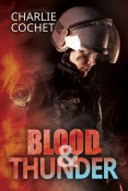 Guest Post: Blood & Thunder by Charlie Cochet