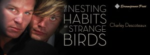 The Nesting Habits of Strange Birds Banner