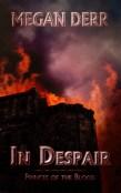 Review: In Despair by Megan Derr