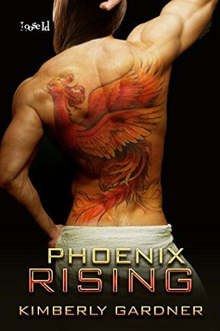 Review: Phoenix Rising by Kimberly Gardner