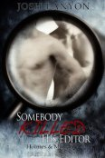 Throwback Thursday Review: Somebody Killed His Editor by Josh Lanyon