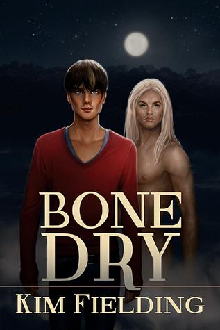 Review: Bone Dry by Kim Fielding