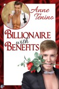 Guest Post and Giveaway: Billionaire with Benefits by Anne Tenino