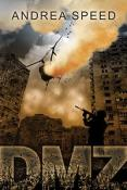 Review: DMZ by Andrea Speed