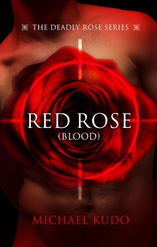 Excerpt and Giveaway: Red Rose (Blood) by Michael Kudo
