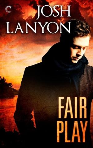 Review: Fair Play by Josh Lanyon
