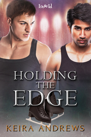 Review: Holding the Edge by Keira Andrews