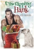 Review: Unwrapping Hank by Eli Easton