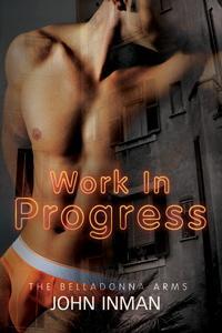 Review: Work in Progress by John Inman