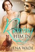 Review: Reining Him In by Jena Wade