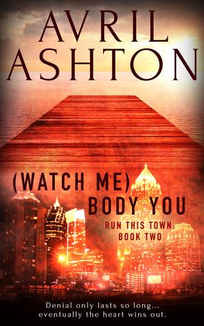 Review: (Watch Me) Body You by Avril Ashton