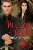 Guest Post and Giveaway: Blood and Rain by Shira Anthony