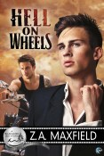 Excerpt and Giveaway: Hell on Wheels by Z.A. Maxfield