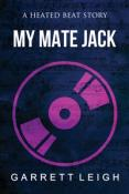 Review: My Mate Jack by Garrett Leigh
