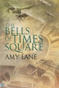 Excerpt and Giveaway: The Bells of Times Square by Amy Lane