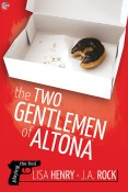 Guest Post and Giveaway: The Two Gentlemen of Altona by Lisa Henry and J.A. Rock