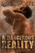 A Dangerous Reality