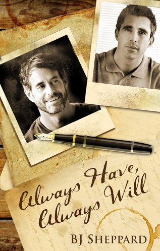 Guest Post and Giveaway: Always Have, Always Will by B.J. Sheppard