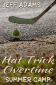 Guest Post and Giveaway: Hat Trick Overtime: Summer Camp by Jeff Adams