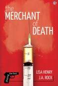Guest Post and Giveaway: The Merchant of Death by Lisa Henry and J.A. Rock