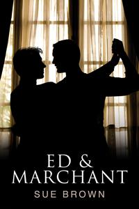 Review: Ed & Marchant by Sue Brown