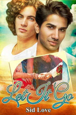 Excerpt and Giveaway: Let It Go by Sid Love