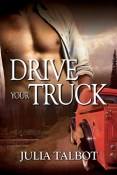 Review: Drive Your Truck by Julia Talbot