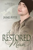 Excerpt and Giveaway: A Restored Man by Jaime Reese