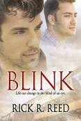 Excerpt and Giveaway: Blink by Rick R. Reed