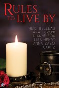 Guest Post and Giveaway: Rules to Live By by Lisa Henry and Heidi Belleau