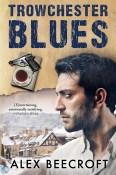 Trowchester Blues by Alex Beecroft