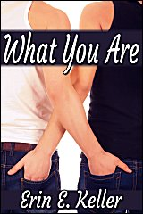 Review: What You Are by Erin E. Keller