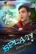 Review: Splat! by Alana Ankh