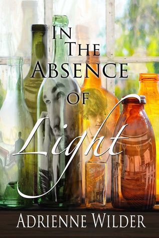 Review: In the Absence of Light by Adrienne Wilder