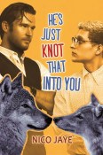 Guest Post and Giveaway: He's Just Knot That Into You by Nico Jaye