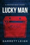 Excerpt: Lucky Man by Garrett Leigh