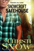 Review: Snowcroft Safehouse by Christi Snow