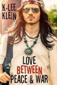 Review: Love Between Peace & War by K-lee Klein