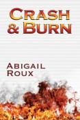 Review: Crash & Burn by Abigail Roux