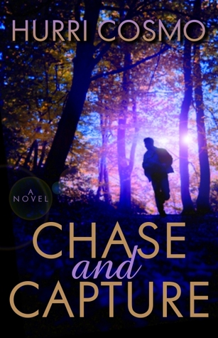 Review: Chase and Capture by Hurri Cosmo