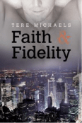 Review: Faith & Fidelity by Tere Michaels