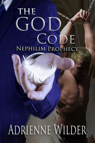 Review: The God Code: Nephilim Prophecy by Adrienne Wilder