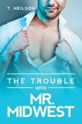 The Trouble With Mr. Midwest