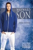 Guest Post and Giveaway: Wayward Son by Shae Connor
