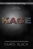 Excerpt and Giveaway: KAGE by Maris Black