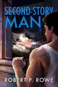 Review: Second-Story Man by Robert P. Rowe