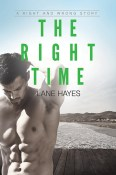Excerpt and Giveaway: The Right Time by Lane Hayes