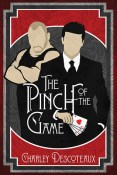 Review: The Pinch of the Game by Charley Descoteaux