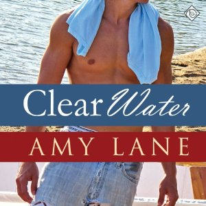 Audiobook Review: Clear Water by Amy Lane